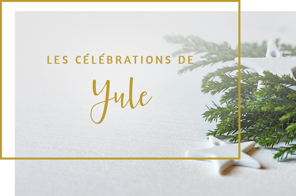 Les célébrations de Yule