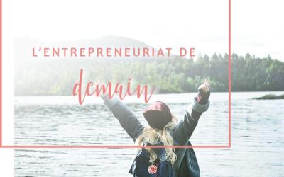 L'entrepreneuriat de demain
