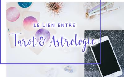 Le lien entre Tarot et Astrologie