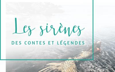 Les sirènes des contes et légendes