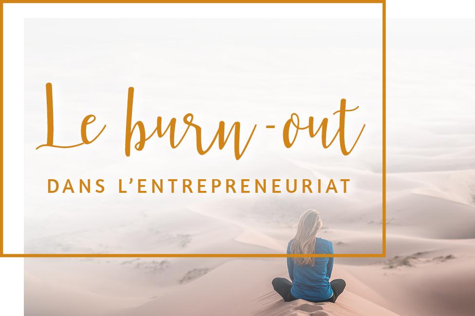 le burn-out dans l'entrepreneuriat