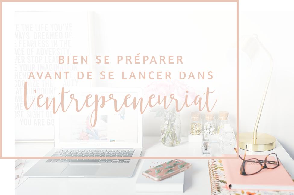bien se préparer avant de se lancer dans l'entrepreneuriat