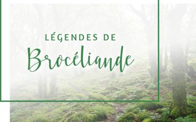 Légendes de Brocéliande