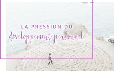La pression du développement personnel